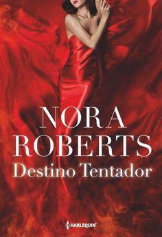 Destino Tentador Books, Movie Posters, Book Covers, Diana, Contemporary, Historical Romance, Books To Read, Nora Roberts Books, Book Headboard
