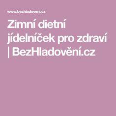 Zimní dietní jídelníček pro zdraví  | BezHladovění.cz