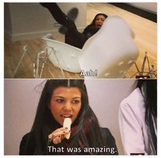 Bahaha, I love Kourtney!