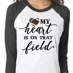 Football mom shirt my heart is on that field girlfriend #americanfootball #american #football #boyfriend : Football mom shirt my heart is on that field girlfriend #americanfootball #american #football #boyfriend #Football #shirt #heart