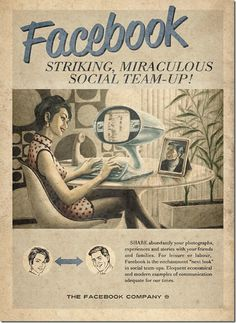 [Les réseaux sociaux à la sauce vintage] Ayant pour thème « everyting ages fast », ces affiches présentent les réseaux sociaux Facebook, Twitter et Youtube, ainsi que le service de messagerie Skype à la sauce vintage, style 196o. Il faut lire le texte bien adapté à l'époque.