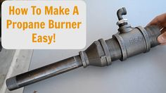 How to make a forced air propane burner EASY!