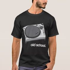 Old School Turntable T-Shirt - tap, personalize, buy right now! Vinyl Record Player, School Shirts, Turntable, Tshirt Colors, Old School, Fitness Models, Hiphop, Drum, Casual