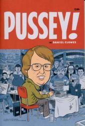 Pussey ! / Daniel Clowes / Rackham
