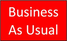 business as usual Business Organization, Announcement, Events, Random, News, Blog, Style, Swag, Blogging