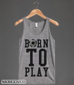 American made vintage fit Born to play Soccer tank top t-shirt tee