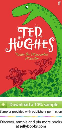 'Nessie the Mannerless Monster' by Ted Hughes - Download a free ebook sample and give it a try! Don't forget to share it, too.