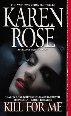Reading it now: (09/21/2012) Kill For Me by Karen Rose (Book 9)