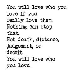 You will love who you love...