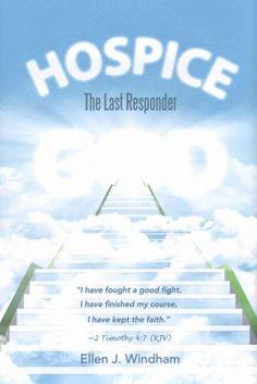 Hospice: The Last Responder (Hardcover)