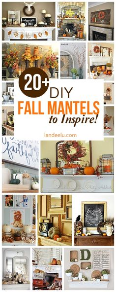 Over 20 beautiful DIY fall mantel decorating ideas - Gorgeous Autumn Do it Yourself Home Decor Inspiration