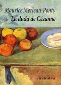 LA DUDA DE CEZANNE | MAURICE MERLEAU-PONTY | Comprar libro ...