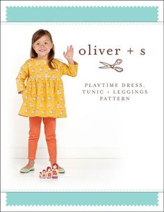 Playtime Dress, Tunic + Leggings Sewing Pattern | Sewing Patterns Shop | Oliver + S