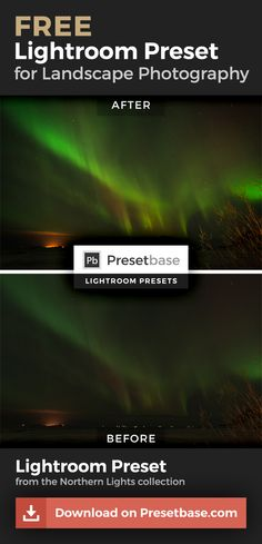 Drastically improve your Northern Lights photos with this FREE Lightroom Preset by Presetbase.com