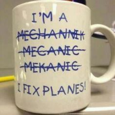 I fix airplanes