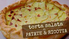 TORTA SALATA DI PATATE E RICOTTA RICETTA FACILE - Potato and Ricotta Che...