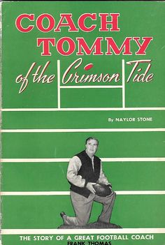 Coach Tommy of The Crimson Tide - book by Naylor Stone #Alabama #RollTide…