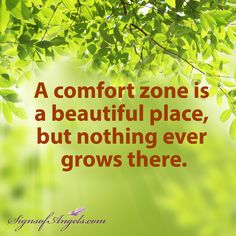 Are you ready to step out of your comfort zone? ~ Karen