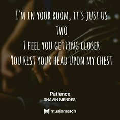 Patience// Shawn mendes