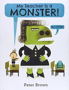 My Teacher Is a Monster! (No, I Am Not.) de Peter Brown http://www.amazon.es/dp/0316070297/ref=cm_sw_r_pi_dp_cwjvvb09988CR