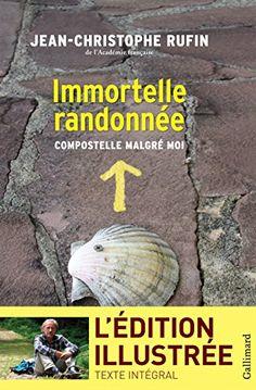 Immortelle randonnée (texte intégral illustré de 130 phot... https://www.amazon.fr/dp/B00FS1P0F6/ref=cm_sw_r_pi_dp_x_XGzQxbGH1YHQ4