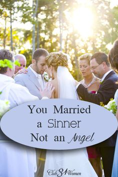 What do you do when you discover you've married a sinner (and not an angel)? Here are 3 very real ways to keep the joy and unity in your marriage long after your wedding day.You Married a Sinner Not an Angel {& 3 Ways to Keep the Joy and Unity} - Club 31 Women