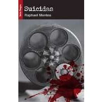 Suicidas - Raphael Montes