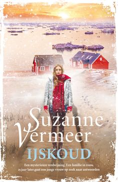 IJskoud ebook by Suzanne Vermeer - Rakuten Kobo James Patterson, Cold Case, Thrillers, Reading Comprehension, Books To Read, Movie Posters, Romans, Magazines, Bookcase
