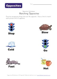 Matching opposites worksheet for preschool and kindergarten. Kids match the opposites of the words stop, cold and fast in this opposites worksheet. English Worksheets For Kindergarten, English Activities, Preschool Worksheets, Classroom Activities, Learning Activities, Kids Learning, Preschool Kindergarten, Printable Worksheets, Teaching Ideas