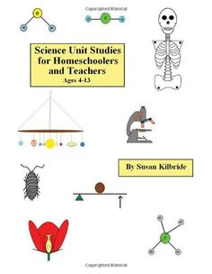 Science Unit Studies for Homeschoolers and Teachers, http://www.amazon.com/dp/1463549156/ref=cm_sw_r_pi_awd_RZC5rb05NYAC9
