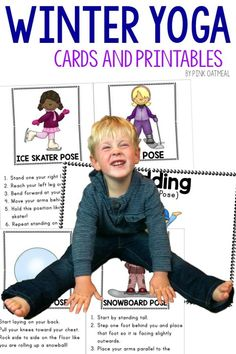 Winter Gross Motor Ideas.  Winter themed kids yoga is a must try.  Even if you are new to yoga you will love this.  Pose like a snowball, ice skater or sled!