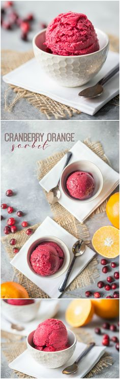 Cranberry orange sorbet: a light and refreshing dessert for fall and winter. Make this seasonal frozen dessert this holiday! food desserts holiday via Mini Desserts, Ice Cream Desserts, Frozen Desserts, Ice Cream Recipes, Holiday Desserts, Frozen Treats, Just Desserts, Dessert Recipes, Holiday Recipes