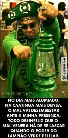 Lampião verde kkkk
