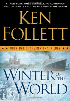 Winter of the World: Book Two of the Century Trilogy: Ken Follett: 9780525952923: Amazon.com: Books