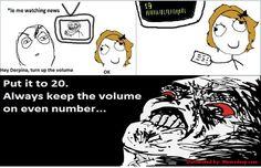 "Derp to Derpina ""Always keep TV volume on even number..."""