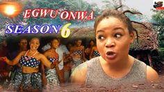 Egwu Onwa Season 6- 2015 Latest Nigerian Nollywood Movie