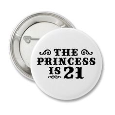 21st Birthday Pin-love this idea, just want my name on it somewhere!