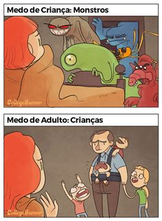 Divertidas ilustrações comparam Medos de Criança com Medos de Adulto - Qual a diferença entre os medos das crianças e dos adultos? Confira nessa divertida série de ilustrações.