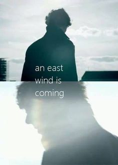 An east wind is coming.