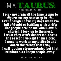 "About Taurus Personality: ""I'm A Taurus"" 