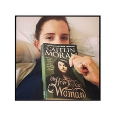 Pin for Later: When Emma Watson Recommends a Book, You Better Believe We're Going to Read It How to Be a Woman by Caitlin Moran