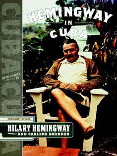 Hemingway in Cuba by Hilary Hemingway https://www.amazon.com/dp/1590710673/ref=cm_sw_r_pi_dp_U_x_u3PNAbRYMZBPY