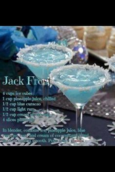 JACK FROST MARTINI Makes 4 drinks Combine: 1 cup pineapple juice ½ cup ounces) light rum or vodka ½ cup ounces) blue curacao ½ cup ounces) cream of coconut (not coconut milk) 10 to 12 ice cubes Mix together and strain into martini glass. Rim the Christmas Drinks, Holiday Cocktails, Cocktail Drinks, Cocktail Recipes, Alcoholic Drinks, Beverages, Blue Drinks, Christmas Eve, Drink Recipes