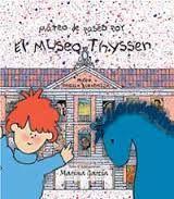 """Donde viven los Unicornios: """" MATEO DE PASEO POR EL MUSEO  THYSSEN"""""""