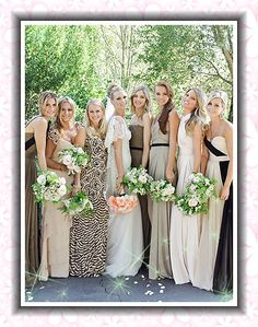 Mix neutral/patterned bridesmaid dresses.  This is a great idea, not all styles, etc. suit everyone.  This way your bridesmaids can really wear a dress that flatters them, and they can wear it again.  Instead of the old standard/traditional idea of having all the bridesmaids wearing the same dress.  I AM SO DOING THIS!