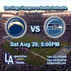 #Chargers vs #Seahawks Saturday 8/29, 5:00PM #FootBall #NFL #Tickets #Sports #SanDiego