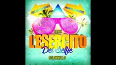 L'Esercito Dei Selfie - Remix 128 Bpm