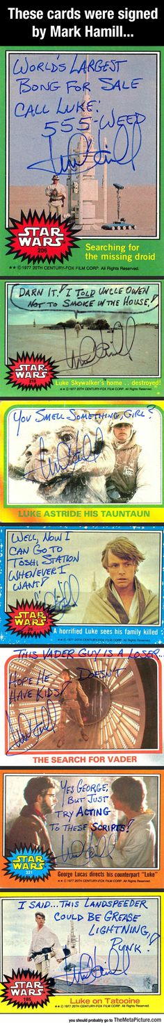 When You Ask Mark Hamill For An Autograph. Yeah, you should be expecting this is you are a true fan!