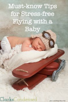 Flying with a baby doesn't have to be miserable -- here are a few tips for making the experience a little better