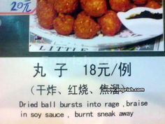 """How about some """"Dried Ball Bursts into Rage""""? Funny Translations, Stupid Funny, Funny Stuff, When Things Go Wrong, Lost In Translation, Recipe Boards, Menu Restaurant, Funny Signs, Entrees"""